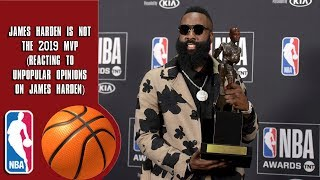 James Harden Is Not The 2019 MVP (Reacting To Unpopular Opinions on James Harden)