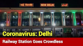 Ahead Of Janata Curfew, Delhi Railway Station Goes Crowdless | News Nation