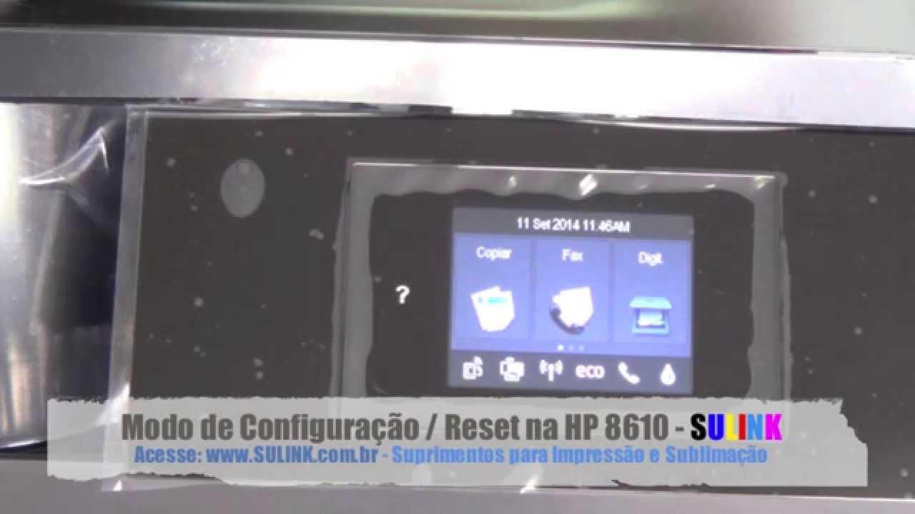 Modo de Configuração e Reset nas HP PRO 8610 e 8620 - SULINK