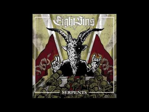 EIGHT SINS - SERPENTS [Full Album] 2016