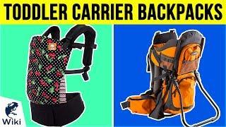 10 Best Toddler Carrier Backpacks 2019