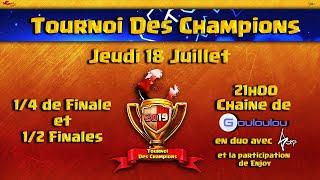 Tournoi des Champions | Les Meilleurs Clans FR s'affrontent | Qualification de Juillet - Jour 1