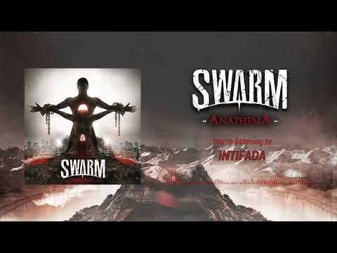 SWARM - Intifada (Audio Stream)