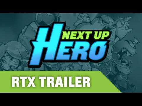 Next Up Hero RTX Trailer