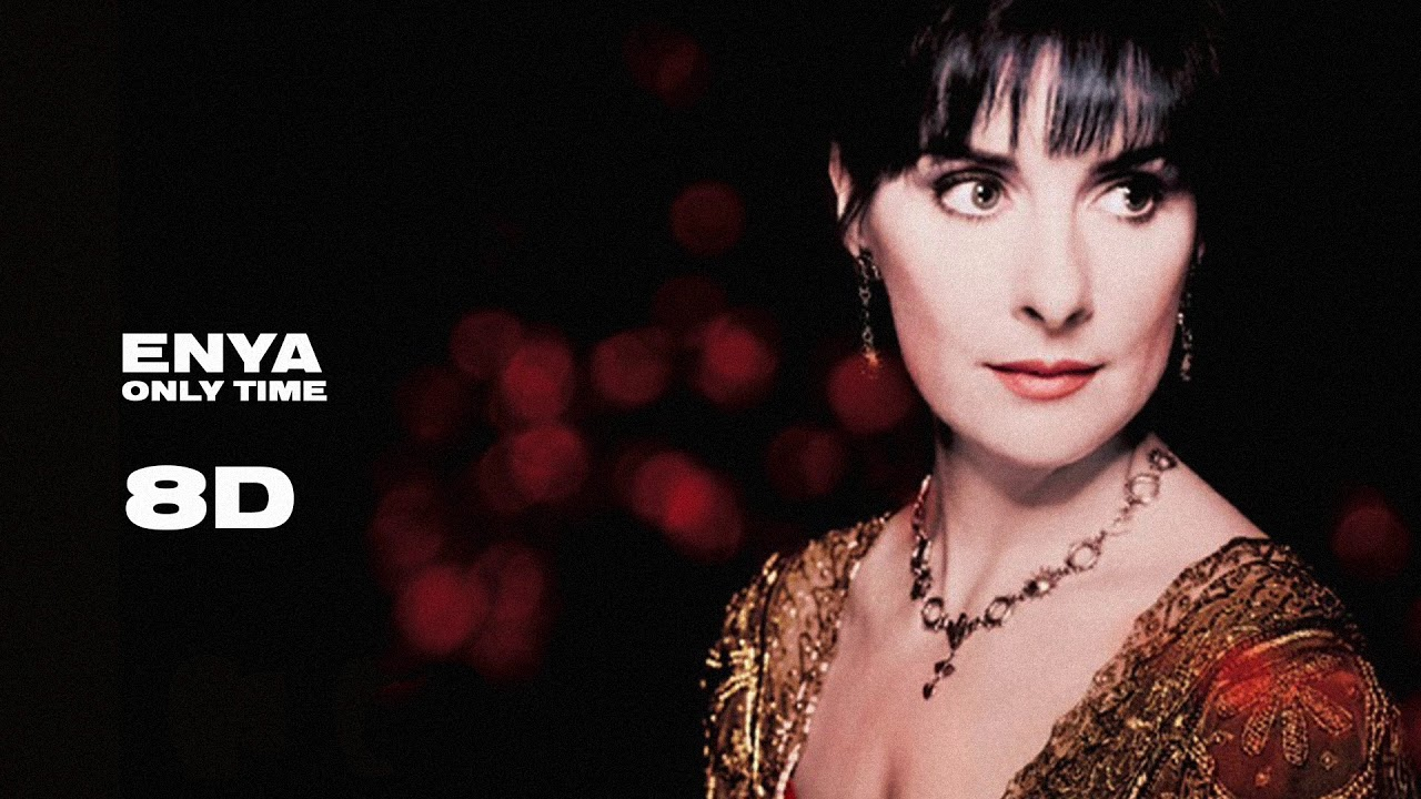 Enya Only Time 8d Musica Youtube