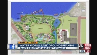Water Works Park Groundbreaking At Tampa Riverwalk