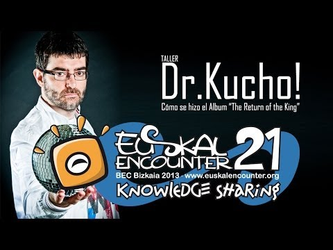 Euskal Encounter 21 | Dr.Kucho! workshop