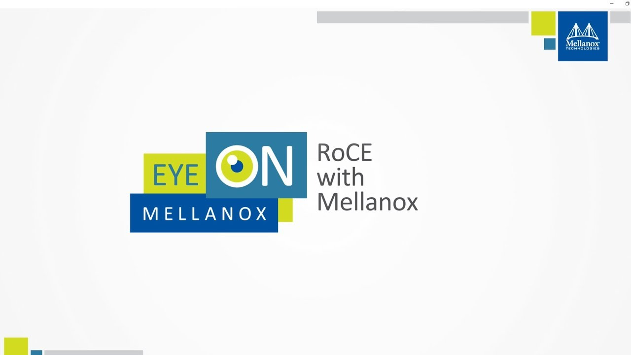 Mellanox Products: RDMA and RoCE for Ethernet Network