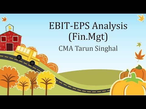EBIT-EPS ANALYSIS ( Financial Mgt) by CMA Tarun Singhal