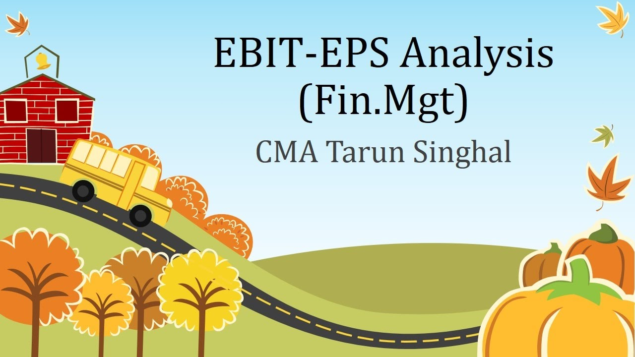 calculating ebt eps analysis Net present value analysis of proposed strategy's new cash flow and eps/ebit analysis note: to construct the first cash flow (cf1) at the very minimum, the new revenue from your strategy(s) must be discounted back to the present value by calculating ebit and that figure will be your cfn for each year cf0(initial cost of your strategy), cf1.