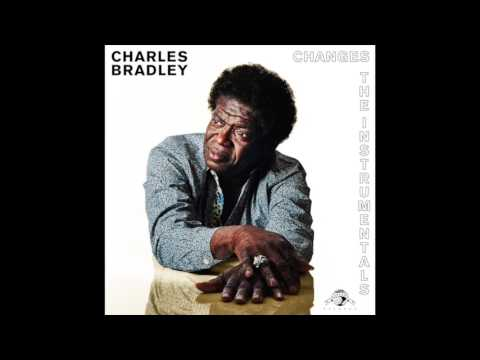 Charles Bradley - Crazy For Your Love  (Instrumental)