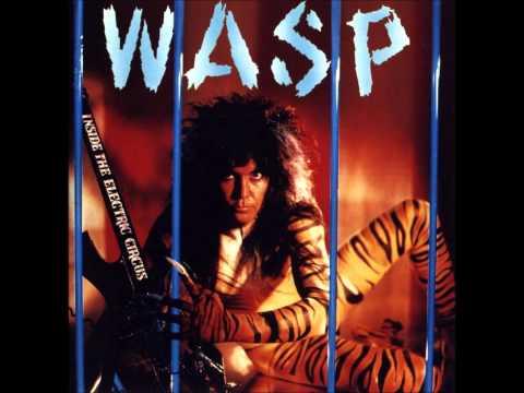 "W.A.S.P. ""Inside the Electric Circus"" (FULL ALBUM) [HD]"