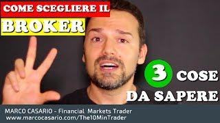 Come scegliere il Broker per Cominciare a fare Trading: 3 cose da sapere