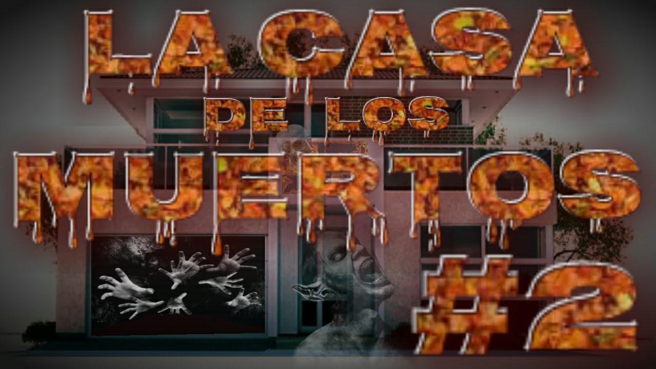 LA CASA DE LOS MUERTOS # 2 / tormented spirits