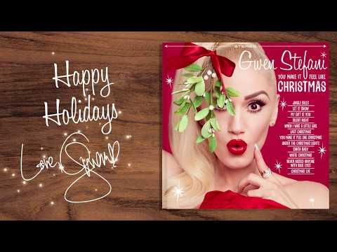 Gwen Stefani You Make It Feel Like Christmas Album Trailer