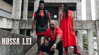 NOSSA LEI - MV BILL feat Kmila CDD, Stefanie (Prod. DJ Caique)