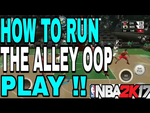 Tutorial | How to run the ALLEY OOP play on NBA 2K18 MOBILE (ANDROID & IOS)