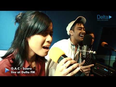 GAC (Gamaliél Audrey Cantika) - Suara (live At Delta FM)