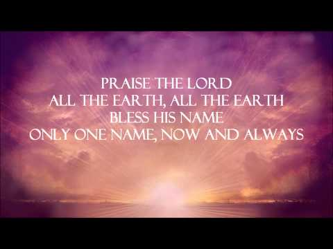 Vertical Church Band - All The Earth  Lyrics