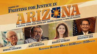 FIGHTING FOR JUSTICE IN ARIZONA: A TOWN HALL WITH BERNIE & SPECIAL GUESTS (11:30AM PT)