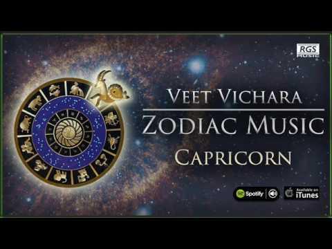 Veet Vichara Zodiac Music Capricorn. Astrology & Music. Music Horoscope. Capricornio