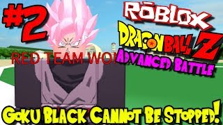 GOKU BLACK CANNOT BE STOPPED! | Roblox: Dragon Ball Advanced Battle - Episode 2