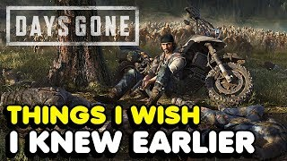 Things   Wish   Knew Earlier  N Days Gone Tips And Tricks