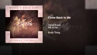 Download Come Back to Me MP3 song and Music Video