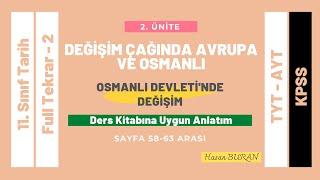 11. Sınıf Tarih 2. Ünite Full Tekrar 2 Değişim Çağında Avrupa ve Osmanlı Osmanlı Devletinde Değişim