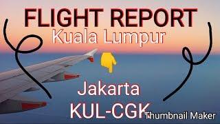 FLIGHT REPORT Lion Air JT 285 Kuala Lumpur Jakarta