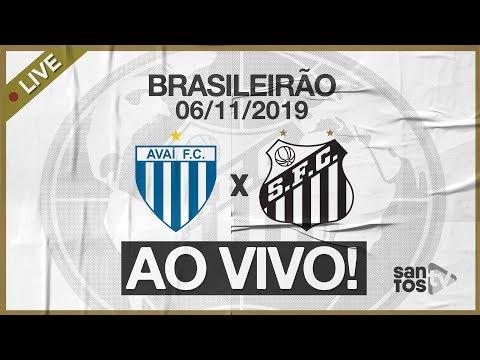 AO VIVO: AVAÍ X SANTOS | NARRAÇÃO | BRASILEIRÃO (06/11/19)