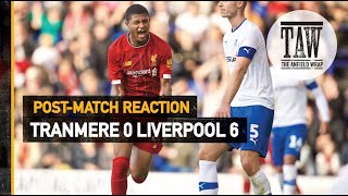 Tranmere Rovers 0 Liverpool 6 | Post Match Reaction