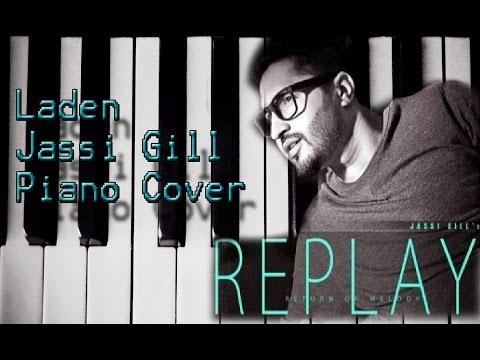 Laden Jassi Gill Piano Cover