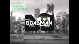 Best Of Arabic Rap mix set - DJ Goadman