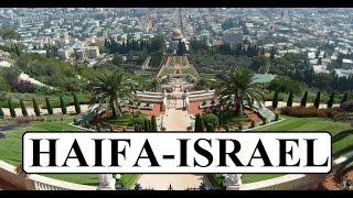 Part 2 Haifa,Mount Carmel,Bahai Gardens,Yom Hazikaron,Yardenit,