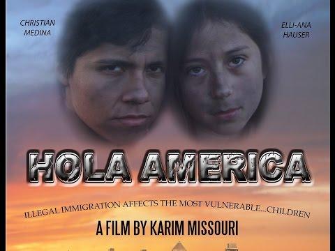 Hola America Official Movie Trailer