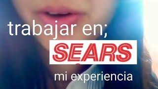 Como es trabajar de vendedora en Sears México mi experiencia