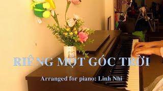 Riêng Một Góc Trời (Boston/A minor) | Piano Cover | Linh Nhi