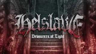"Helslave - ""Devourers of Light"" (Official Lyric Video)"