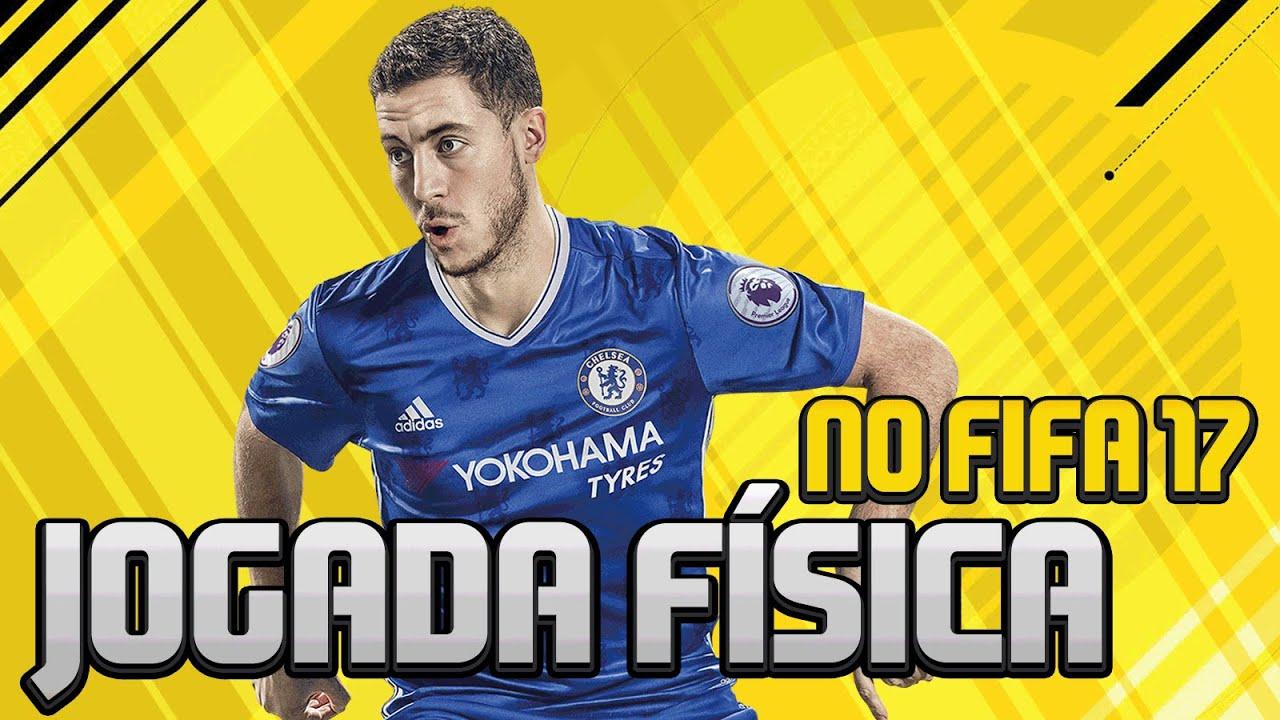 FIFA 17 - NOVO GAMEPLAY JOGADA FÍSICA !