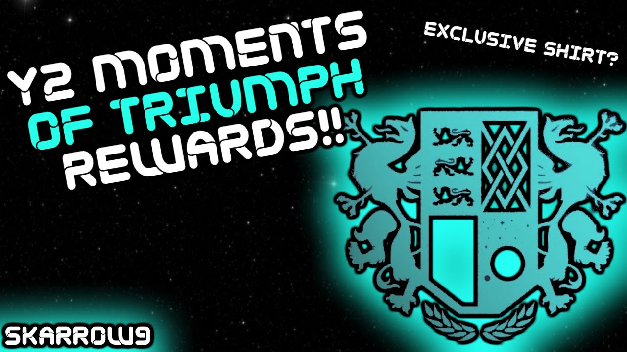 rewards for completing the year 2 moments of triumph!! exclusive