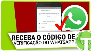 Não recebe o código de verificação do WhatsApp? Resolva agora mesmo!