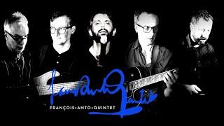 Teaser du François Anto Quintet