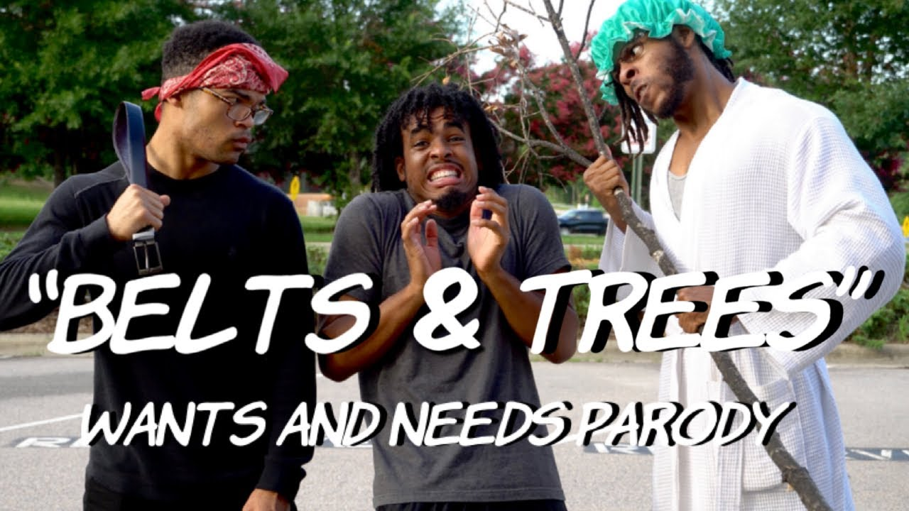 """""""Belts & Trees"""" - Wants and Needs Parody ft. @Kyle Exum  