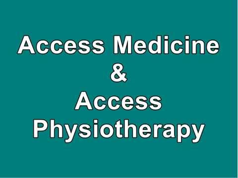 Access Medicine and Access Physiotherapy