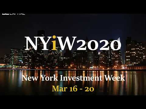 New York Investment Week on March 16 - 20, 2020