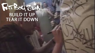 Fatboy Slim - Build It Up Tear It Down [Official Video]