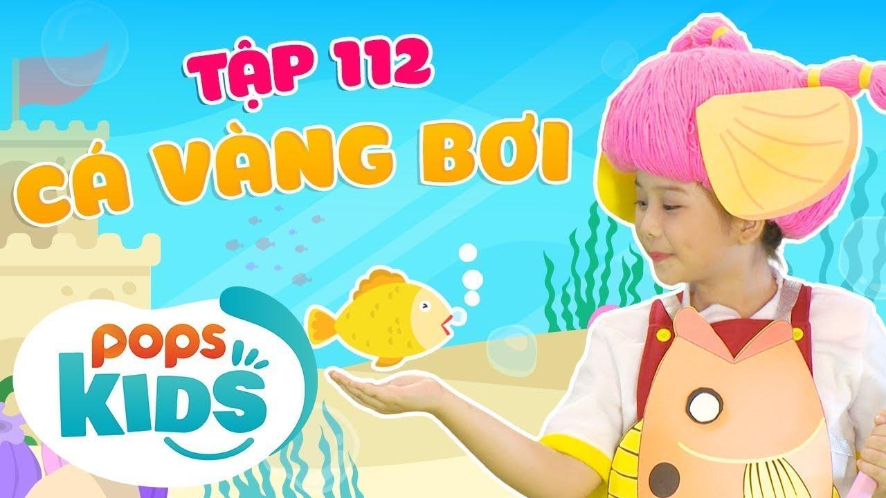 Mầm Chồi Lá Tập 112 - Cá Vàng Bơi | Nhạc thiếu nhi hay cho bé | Vietnamese Kids Song