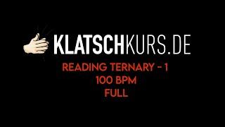 Reading Ternary 1, 100bpm, Full - Klatschkurs - Rhythm Reading - by Kristof Hinz