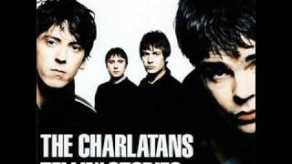 THE CHARLATANS - You´re a big girl now